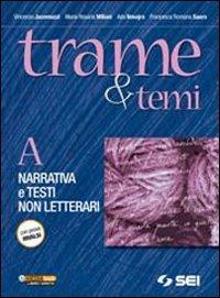 Trame e temi. Vol. A-B. Con 300 pagine per leggere. Per le Scuole superiori