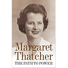 ThePath to Power by Thatcher, Margaret ( Author ) ON Jan-05-2012, Paperback