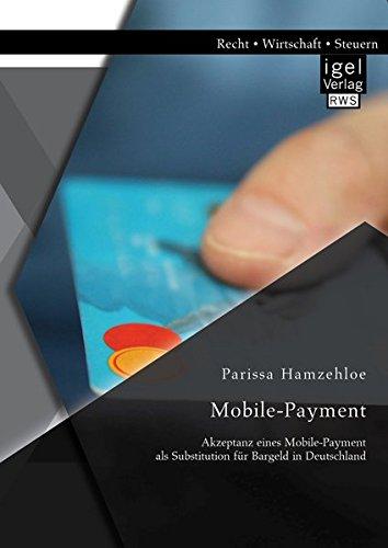 Mobile-Payment: Akzeptanz eines Mobile-Payment als Substitution für Bargeld in Deutschland