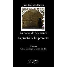 La cueva de Salamanca ; La prueba de las promesas (Letras Hispánicas)