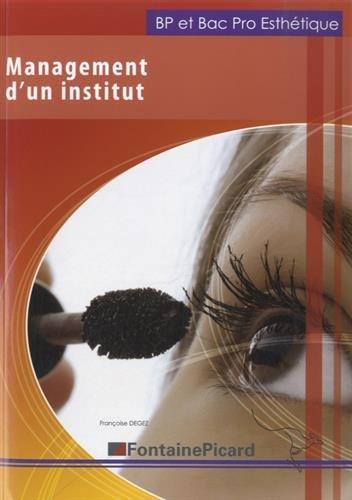 Management d'un institut, BAC PRO esthétique par Françoise Degez