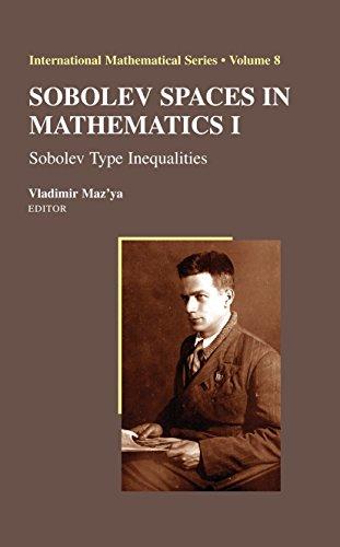 Sobolev Spaces in Mathematics I: Sobolev Type Inequalities (International Mathematical Series Book 8) (English Edition)
