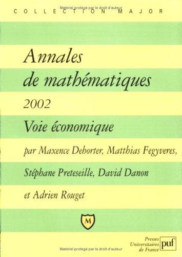 Annales de mathématiques 2002 : Voie Economique