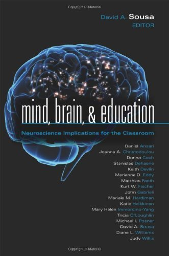 Mind, Brain, and Education: Neuroscience Implications for the Classroom (Leading Edge) (Leading Edge (Solution Tree)) by David A. Sousa (2010-07-28)