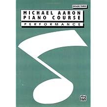 Michael Aaron Piano Course / Performance / Grade 3