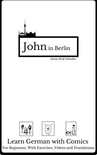 learn-german-with-a-comic-john-in-berlin-german-for-beginners-german-edition