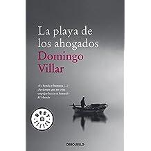 Playa de los ahogados (Spanish Edition) by Domingo Villar (2012-10-30)