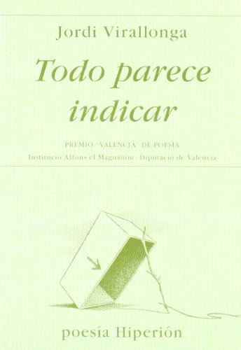Todo parece indicar (Poesía Hiperión) por Jordi Virallonga