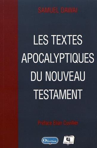 Les textes apocalyptiques du Nouveau Testament