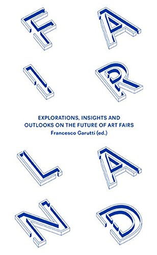 fairland-explorations-insights-and-outlooks-on-the-future-of-art-fairs