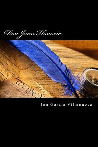 Don Juan Honorio: Comedia de aventuras en cinco actos
