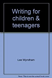 Writing for children & teenagers