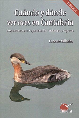 Cuándo y dónde ver aves en Cantabria por Ernesto Villodas