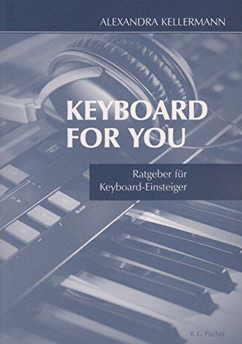 Keyboard for you: Ratgeber für Keyboard-Einsteiger