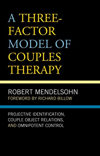 A Three-Factor Model of Couples Therapy: Projective Identification ...