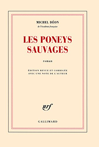 Les poneys sauvages : roman