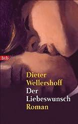 Der Liebeswunsch: Roman hier kaufen