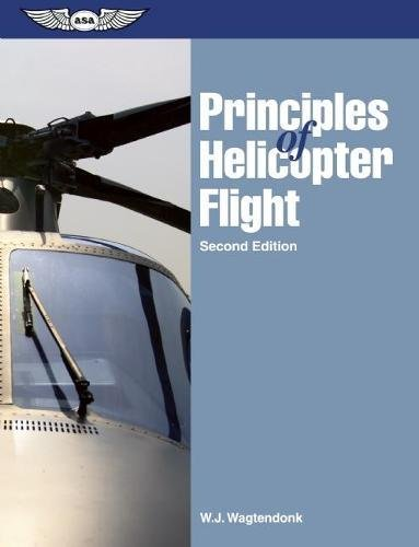 Principles of Helicopter Flight por W.J. Wagtendonk