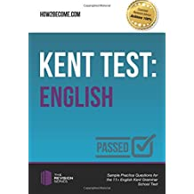 Kent Test: English: Sample Practice Questions for the 11+ English Kent Grammar School Test (The Revision Series)