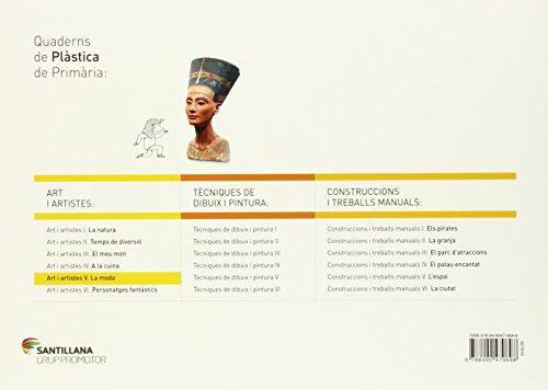 QUADERN ART I ARTISTES V LA MODA 5 PRIMARIA - 9788490479698