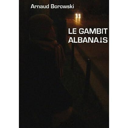 Le gambit albanais