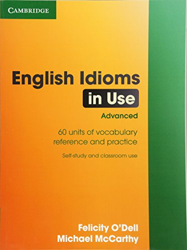 English Idioms in Use Advanced with Answers..