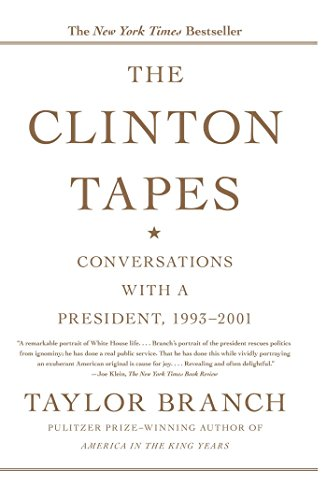 The Clinton Tapes: Wrestling History with the President (English Edition) - Clinton Tapes