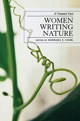 Women Writing Nature: A Feminist View (After the Empire: The Francophone World & Postcolonial France)