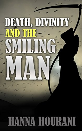Death, Divinity, and the Smiling Man (English Edition)