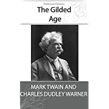 The Gilded Age (Illustrated) (English Edition)