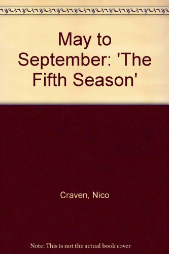 May to September: 'The Fifth Season' por Nico Craven
