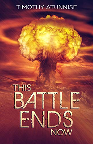 This Battle Ends Now (English Edition)