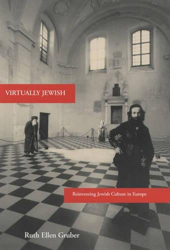 Virtually Jewish: Reinventing Jewish Culture in Europe (The S. Mark Taper Foundation Imprint in Jewish Studies)