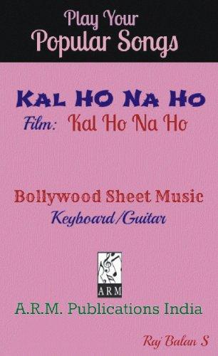 KAL HO NA HO sheet music eBook: RAJ BALAN S: Amazon.in: Kindle Store