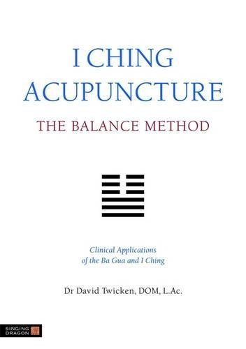 I Ching Acupuncture - the Balance Method...