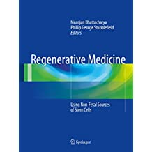 Regenerative Medicine: Using Non-Fetal Sources of Stem Cells