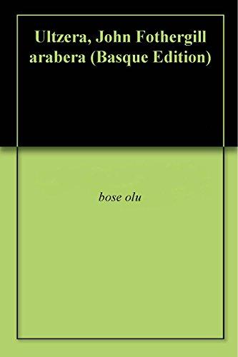 ultzera-john-fothergill-arabera-basque-edition