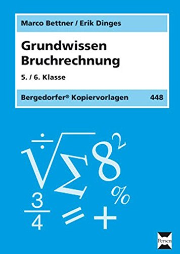 d 6. Klasse (Grundwissen Mathematik) (In Der 4. Klasse Brüche)