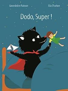 vignette de 'Dodo, Super ! (Gwendoline Raisson)'