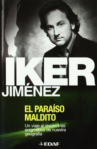 Paraiso Maldito, El por I. Jimenez