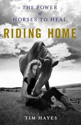 [(Riding Home)] [Author: Tim Hayes] published on (April, 2015)