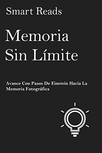 Memoria sin límite: Avance con pasos de Einstein hacia la Memoria Fotográfica por Smart Reads