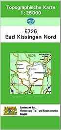 TK25 5726 Bad Kissingen Nord: Topographische Karte 1:25000