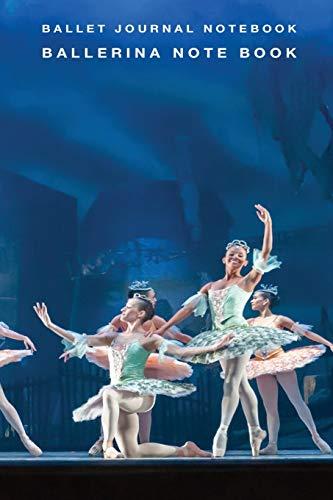 Ballerina Note Book: Ballet Journal Notebook (Dancing Lover Choreography Blank Wide Ruled Journaling, Band 8)