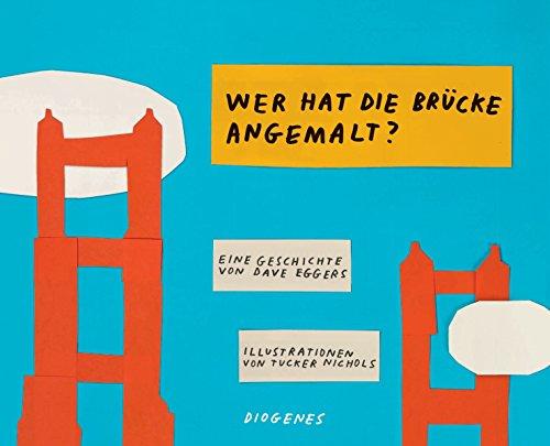 Wer hat die Brücke angemalt? - Usa Illustrierte Der Eine Geschichte