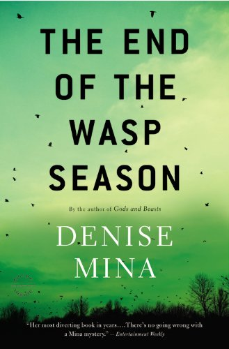 The End of the Wasp Season: A Novel di Denise Mina