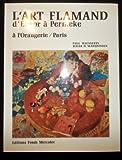 L'Art Flammand d'Ensor a Permeke, a l'Orangerie Paris