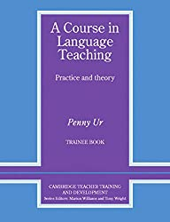 A Course in Language Teaching Trainee: Trainee Book. Worksheets