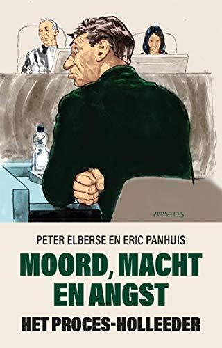 Moord, macht en angst (Dutch Edition)