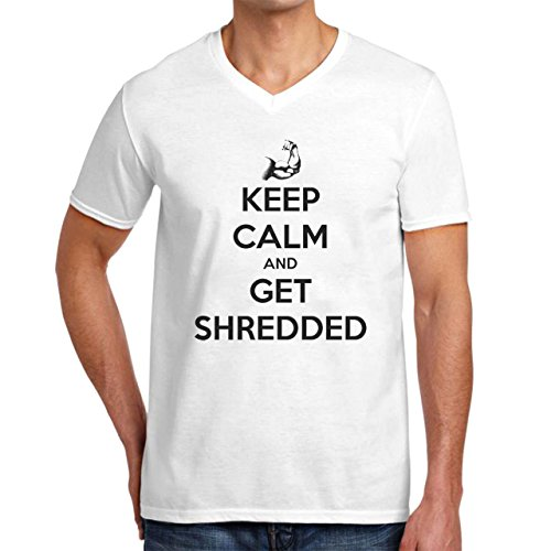 Keep Calm And Get Shredded Gym Fitness Gym Quote Herren V-Neck Weiß